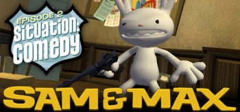 Sam & Max Episode 2: Situation: Comedy