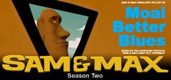 Sam & Max Episode 202: Moai Better Blues