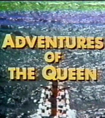 Adventures of the Queen