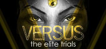 VERSUS: The Elite Trials