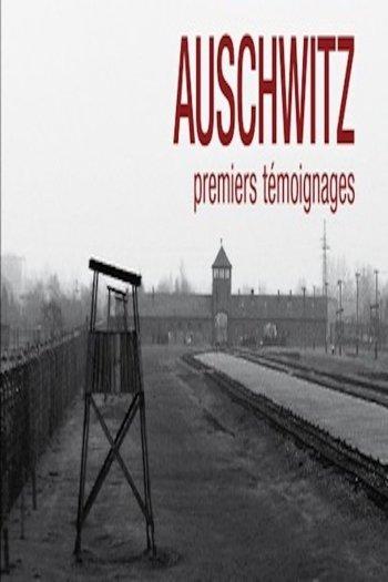 Auschwitz, the First Testimonies