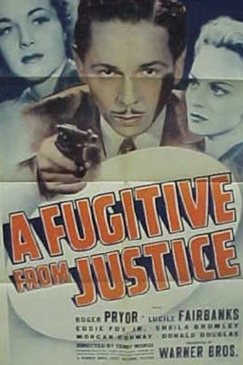 A Fugitive From Justice