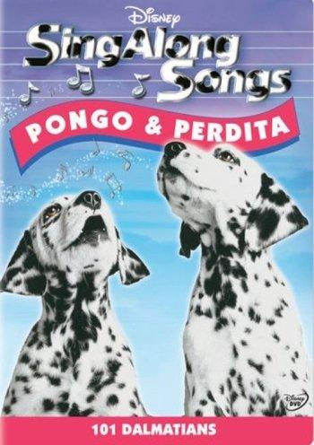 Sing-Along Songs: Pongo & Perdita