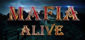 Mafia is Alive