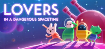 Lovers in a Dangerous Spacetime