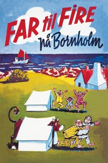 Father of Four: On Bornholm