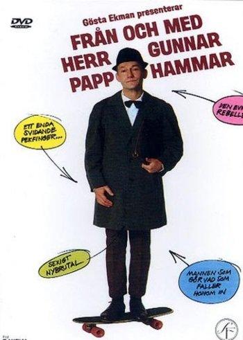 Från och med Herr Gunnar Papphammar