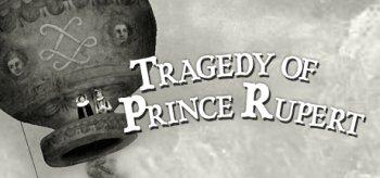 Tragedy of Prince Rupert