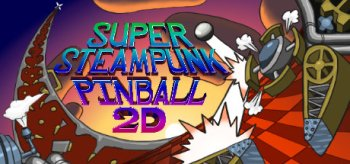 Super Steampunk Pinball 2D