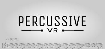 Percussive VR