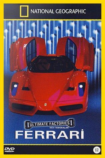 National Geographic: Ultimate Factories: Ferrari