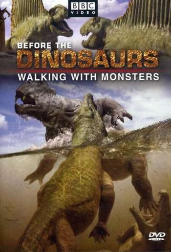 Before The Dinosaurs - Walking With Monsters