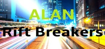 Alan : Rift Breakers