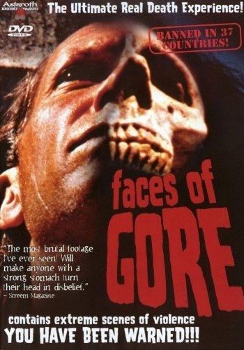 Faces of Gore