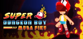 Super Dungeon Boy: Mega Fire