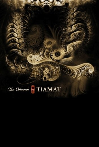 Tiamat: The Church Of Tiamat