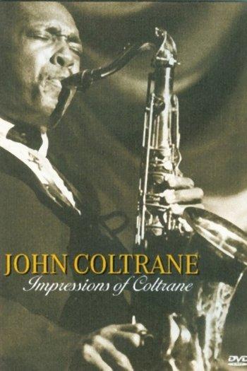 John Coltrane - Impressions Of Coltrane