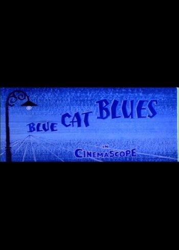 Blue Cat Blues
