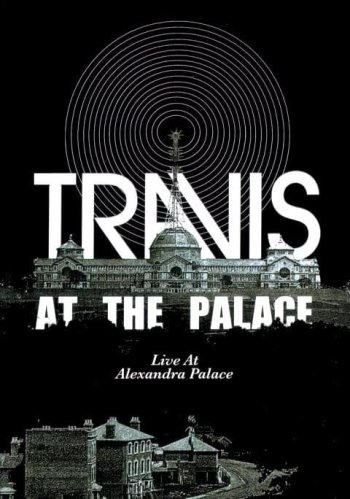 Travis: At the Palace