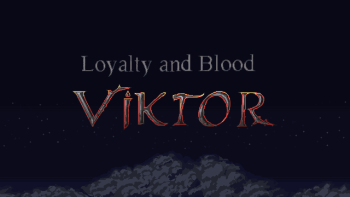 Loyalty and Blood: Viktor Origins