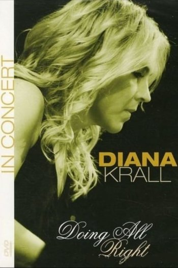 Diana Krall - Doing All Right