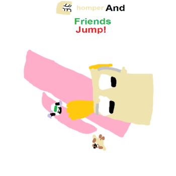 Chomper And Friends JUMP!
