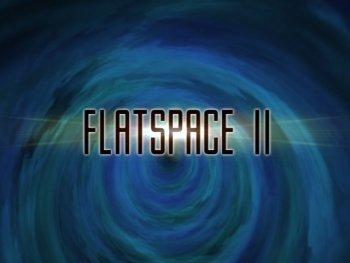 Flatspace II