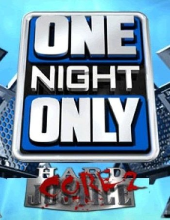 TNA One Night Only Hardcore Justice 2