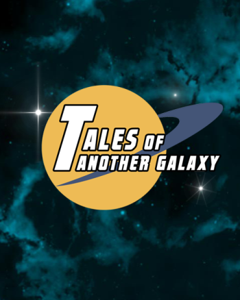 Tales of Another Galaxy