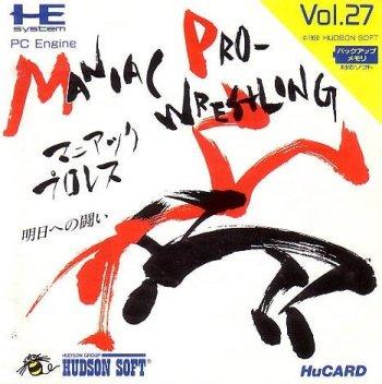 Maniac Pro-Wrestling: Ashita e no Tatakai