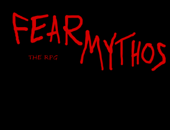 Fear Mythos: The RPG