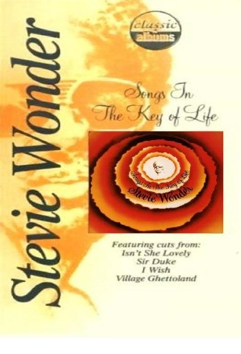 Classic Albums: Stevie Wonder - Songs in the Key of Life