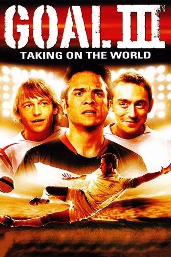 Goal! III : Taking On The World