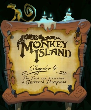 Tales of Monkey Island Chapter 4: The Trial and Execution of Guybrush Threepwood