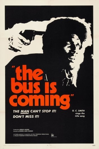The Bus Is Coming