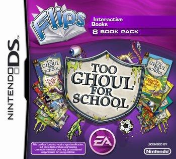Flips: Too Ghoul for School