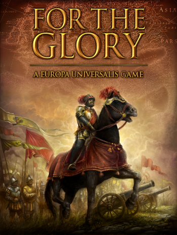Europa Universalis: For the Glory