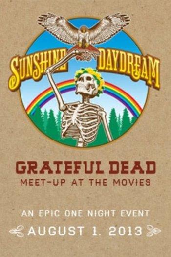 Grateful Dead: Sunshine Daydream