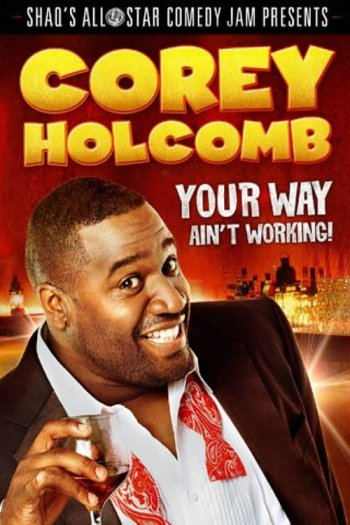 Corey Holcomb: Your Way Ain't Working