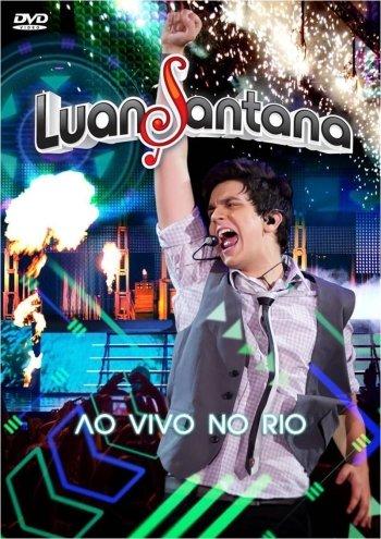 Luan Santana - Ao vivo no Rio