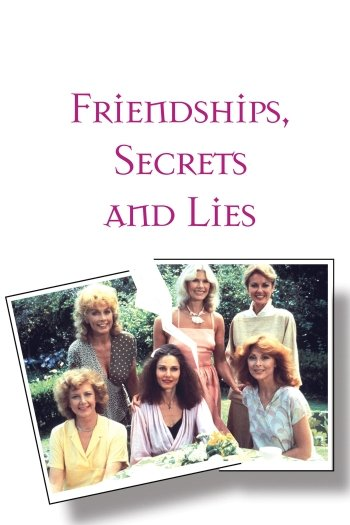 Friendships, Secrets and Lies