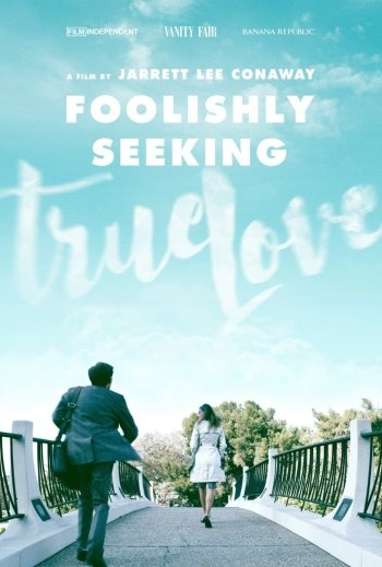 Foolishly Seeking True Love