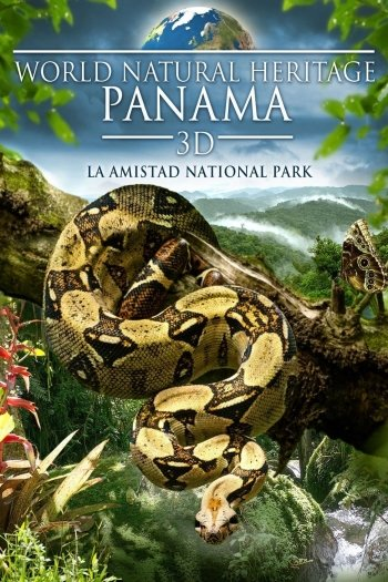 World Natural Heritage Panama: La Amistad National Park