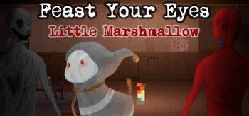 Feast Your Eyes: Little Marshmallow