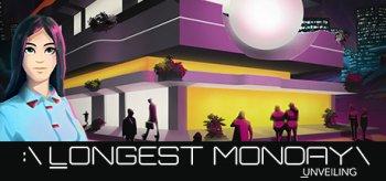 Longest Monday: Unveiling