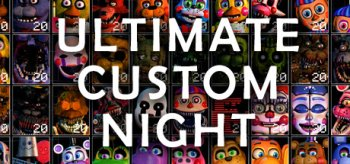 Five Nights at Freddy's: Ultimate Custom Night