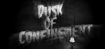 Dusk Of Confinement