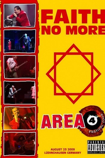 Faith No More: Reunited - Live at the Area 4 Festival