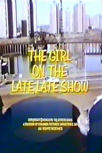 Girl on the Late, Late Show