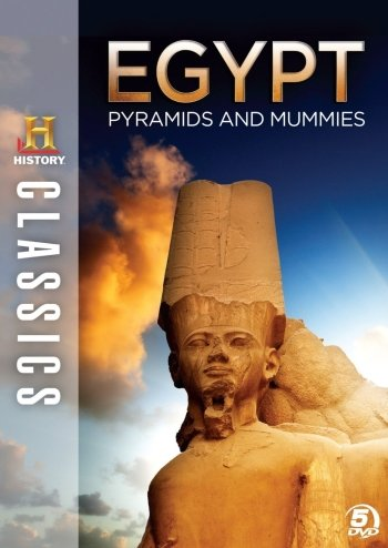 History Classics: Egypt - Pyramids and Mummies